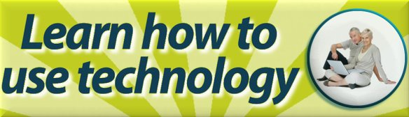 SeniorNet : Learn how to use technology