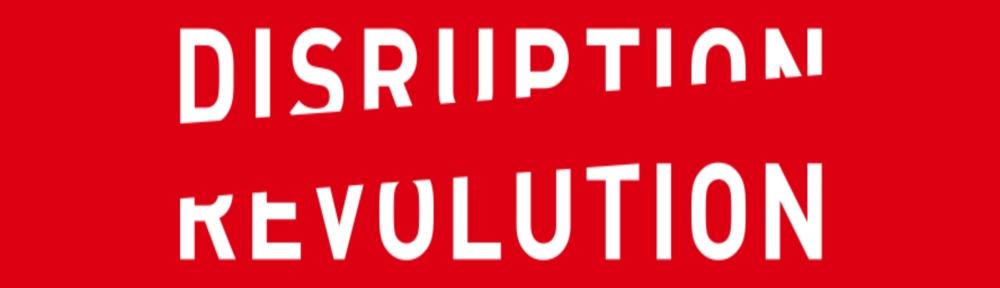 disruptRevol
